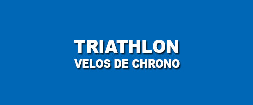 TRIATHLON ET VELOS DE CHRONO